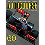 Autocourse 2010/2011: The World's Leading Grand Prix Annual (Autocourse: The World's Leading Grand Prix Annual)by Alan Henry