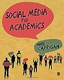 "Mark Carrigan, ""Social Media for Academics"" (Sage, 2016)"