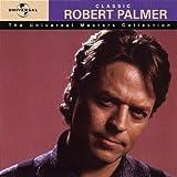 echange, troc Robert Palmer - Les Talents du siècle - Best Of