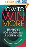 How to Win More: Strategies for Increasing a Lottery Win