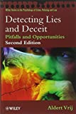 Detecting Lies and Deceit: Pitfalls and Opportunities (Wiley Series in Psychology of Crime, Policing and Law) (0470516259) by Vrij, Aldert