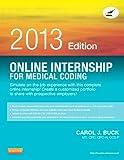 Online Internship for Medical Coding 2013 Edition (Access Card), 1e
