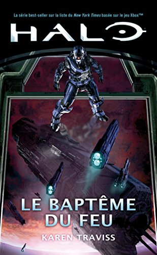 Halo : le Baptême du Feu