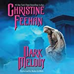 Dark Melody: Dark Series, Book 12 (       UNABRIDGED) by Christine Feehan Narrated by Kaleo Griffith