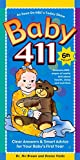 Baby 411: Clear Answers & Smart Advice For Your Babys First Year, 6th edition