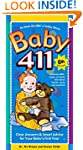 Baby 411: Clear Answers & Smart Advic...