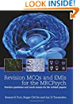 Revision MCQs and EMIs for the MRCPsy...