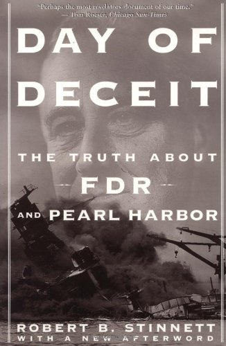 Day Of Deceit: The Truth About Fdr And Pearl Harbor