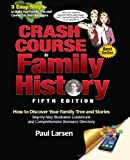 Crash Course in Family History 5th Edition