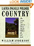 Laura Ingalls Wilder Country: The Peo...