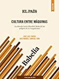 img - for Cultura entre m quinas (Spanish Edition) book / textbook / text book