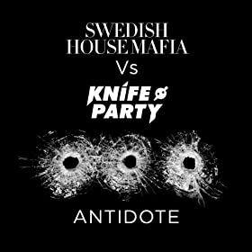 Antidote (Swedish House Mafia Dub)