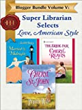 Blogger Bundle Volume V: Super Librarian Sele: Prairie Wife\Married by Midnight\The Bride Fair