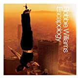 Escapology [Explicit Lyrics]by Robbie Williams