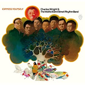 Express Yourself Charles Wright Amazon com Express Yourself