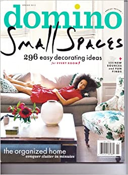 domino magazine small spaces 296 easy decorating ideas for every