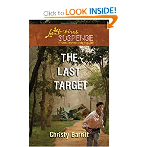 The Last Target (Love Inspired Suspense) Christy Barritt