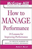 How to manage performance:24 lessons for improving performance
