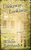 Lookaway, Lookaway (Thorndike Press
