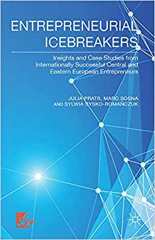 Entrepreneurial Icebreakers: Conquering International Markets From Transition Economies