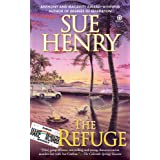 The Refuge: A Maxie and Stretch Mysteryby Sue Henry