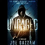 Uncaged | Joe Gazzam