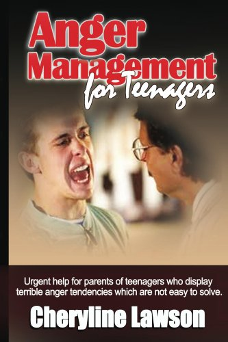 Book: Anger Management for Teenagers - Help your teens to control their anger by Cheryline Lawson