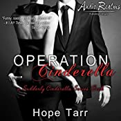 Operation Cinderella: A Suddenly Cinderella Series Book (Entangles Indulgence) | Hope Tarr