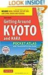 Getting Around Kyoto and Nara: A Pock...