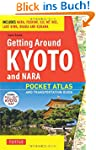Getting Around Kyoto: Pocket Atlas an...