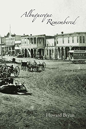 Albuquerque Remembered