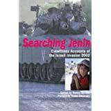 "Searching Jenin: Eyewitness Accounts of the Israeli Invasion, 2002von ""Ramzy Baroud"""