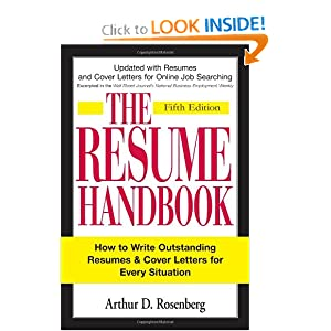 The Resume Handbook: How to Write Outstanding Resumes and Cover