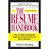 The Resume Handbook: How to Write Outstanding Resumes and Cover Letters for Every Situationvon &#34;Arthur D. Rosenberg&#34;