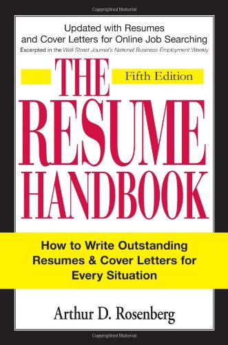 The Resume Handbook: How to Write Outstanding Resumes and...