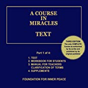 A Course in Miracles: Text, Vol. 1 | [Dr. Helen Schucman (scribe)]
