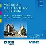 VDE-Tagung zur IEC 61508 und zur IEC...