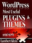 WordPress Most Potent Plugins and The...