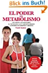 El Poder del Metabolismo (Spanish Edi...