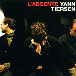 Yann Tiersen - L' Absente (2001)