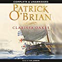 Clarissa Oakes (       UNABRIDGED) by Patrick O'Brian Narrated by Ric Jerrom