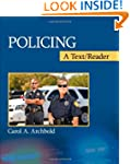 Policing: A Text/Reader (SAGE Text/Re...
