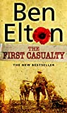 The First Casualty (0552773360) by Ben Elton