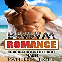 Touched in All the Right Places (       UNABRIDGED) by Kathleen Hope Narrated by Veronica Heart