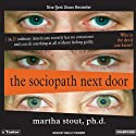 The Sociopath Next Door (       UNABRIDGED) by Martha Stout Narrated by Shelly Frasier