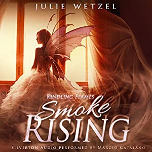 Kindling Flames: Smoke Rising Audiobook