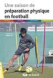 Une saison de pr�paration physique en football