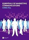 Essentials of Marketing Communications