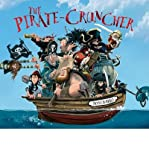 Jonny Duddle THE PIRATE CRUNCHER BY DUDDLE, JONNY (AUTHOR)HARDCOVER