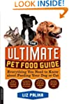 The Ultimate Pet Food Guide: Everythi...